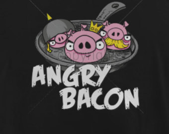Angry bacon