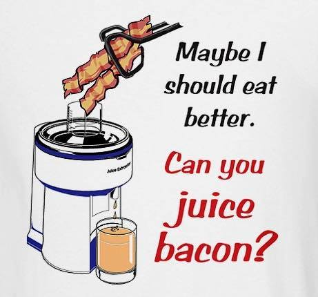 Can you juice Bacon