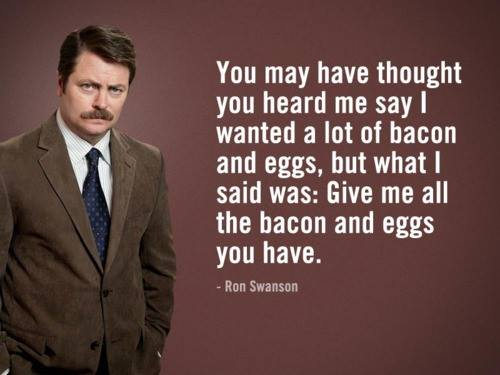 gimme all the bacon and eggs swanson