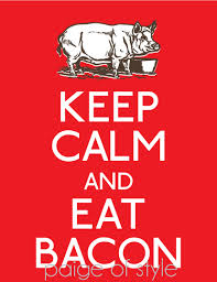 keep calm bacon 4