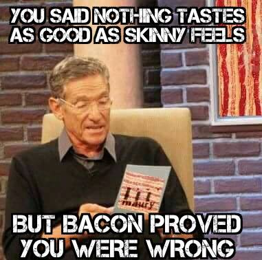 bacon says you are wrong