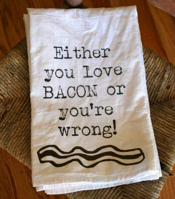 either bacon or wrong towel