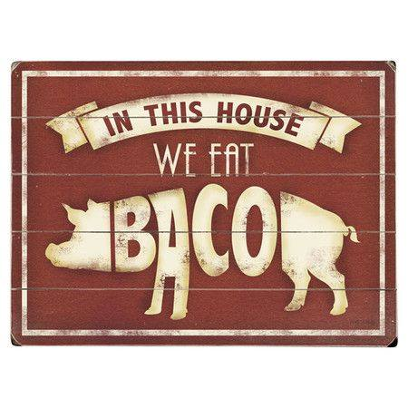 bacon in this house